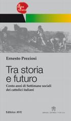 Tra storia e Futuro