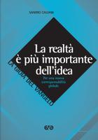 La realtà è più importante dell'idea