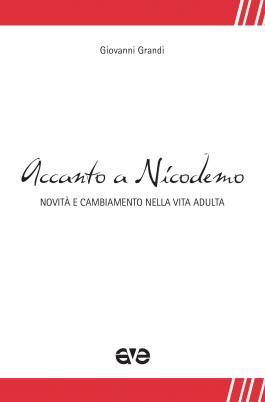 Accanto a Nicodemo – Giovanni Grandi