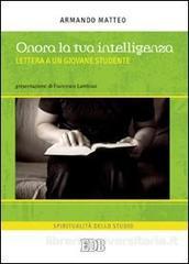 Onora la tua intelligenza – don Armando Matteo