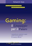 Gaming il linguaggio per il futuro