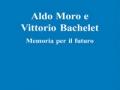 Aldo Moro e Vittorio Bachelet