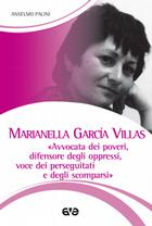 Marianella García Villas: avvocata dei poveri, difensore degli oppressi, voce dei perseguitati e degli scomparsi