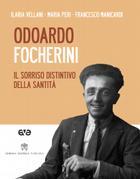Odoardo Focherini – Il sorriso distintivo della santità