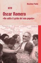 Oscar Romero – Ho udito il grido del mio popolo