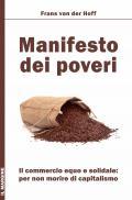 Manifesto dei poveri – Il commercio equo solidale, per non morire di capitalismo